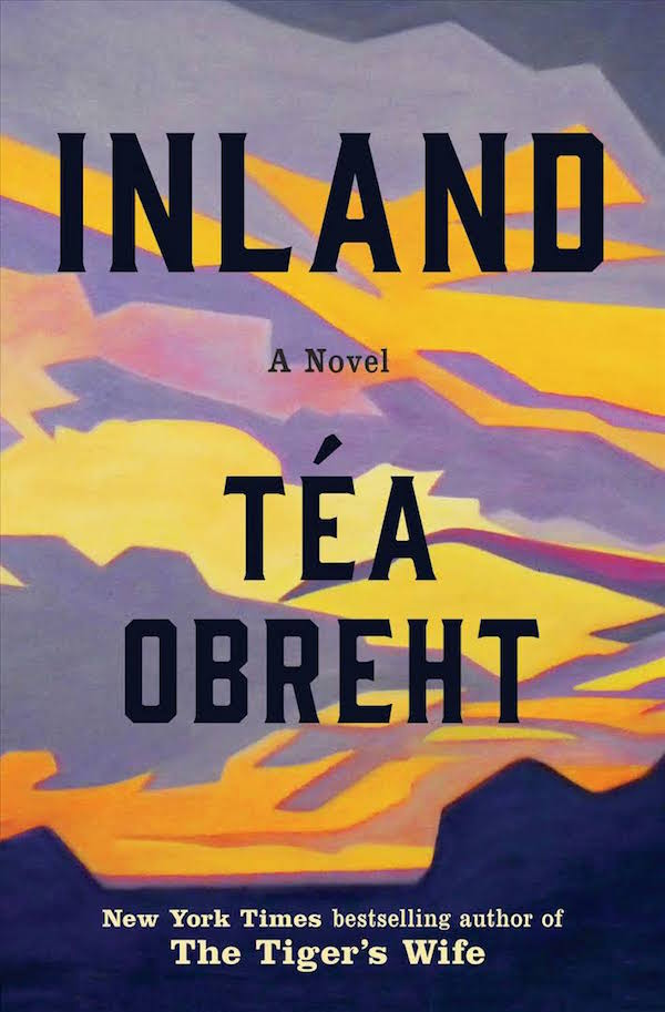 Book cover of Inland by Tea Obreht
