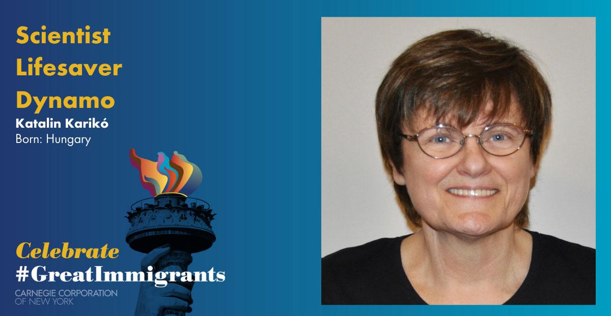 Katalin Karikó's headshot on Carnegie Corporation's Great Immigrants banner with blue background.